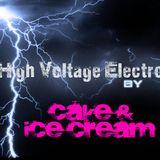High Voltage Electro - Cake & Ice Cream