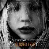 Digital Rhythmic - Closed Eyes 009