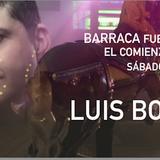 BARRACA ABRIMOS EL CIRCO 14 DE MAYO APERTURA LUIS BONIAS