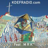 KDEF . RADIO . //Ep .i .sode .5 . Feat . MRK