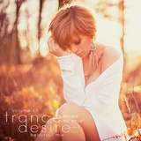 Trance Desire Volume 45 (Mixed by Oxya^)