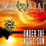 Under the Aztec Sun (Mi Casa Oct 2012)