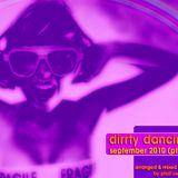 Dirrty Dancin' - Sept 2010 (pt.1) by Phat sWaZy