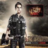 Regulo Caro Cd. 2011 Musica, Polvora Y Sangre Mix (ByDanielRamos)