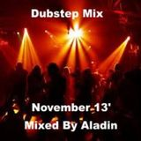 Dubstep Mix November 13' By Aladin