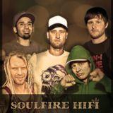 Soulfire Hi-Fi - Still Burning Strong 2014