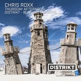 Chris Roxx - DISTRIKT Music - Episode 156