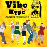 Vibe over Hype Mixtape SIDE A