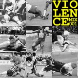 """La Violence"" MixTape #001"