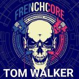 TOM WALKER - FRENCHCORE'18