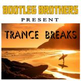 Trance Breaks - Bootleg Brothers