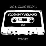 Sine & Square pres. Solidarity #015