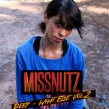 Miss Nutz - Deep What Else Vol. 2