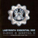 D-Nox & Mental X – Labyrinth Essential 002  2006