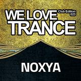 Noxya - We Love Trance CE 023 with UCast - Progressive Stage - 18.03.2017 - Club Chic - Poznan