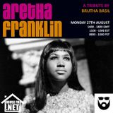 Brutha Basil - A Tribute to Aretha Franklin 27-08-18
