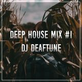 Deep House Mix #1