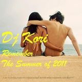 Dj Kori - Remember The Summer of 2011