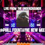 @PHILL FOUNTAYNE..UNDERGROUND SOUNDZ!!!!