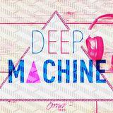 Deep Machine #1