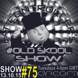 #OldSkool Show #75 With DJ Fat Controller on Dream FM 13th October 2015