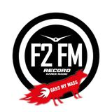 Karina Saakyan - F2 FM #002 (13-09-13) Bass My Mass edition