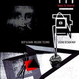 LIM ArtStyle pres Sound Design ▲ MAY  Deep , Dark & Melodic Techno