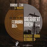 SSS Presents BREAKBEAT MAGIK EP. 4 (FEB Edition) By Marcus Ezra