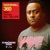 DANCEHALL 360 SHOW - (18/08/16) ROBBO RANX