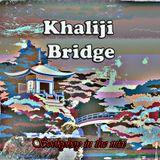 Khaiji Bridge