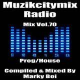 Marky Boi - Muzikcitymix Radio Mix Vol.70 (Prog/House)