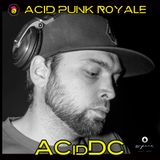 ACidDC - Acid Punk Royale 2019 Promo Mix