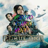Nu Iconochromatic talks Rogue One - A Star Wars Story