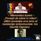 Din colectia mea ... Memorialul durerii... Ion Gavrila Ogoranu - Auditie placuta ...