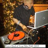 Steve Perez End Of Year Mix for 2015 on 1033 The Vibe