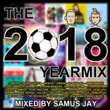 Samus Jay Presents - The Yearmix 2018