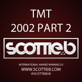 #Classic TMT - Scottie B, Friscoe & Digga D (2002) Mix 2 [@ScottieBUk]