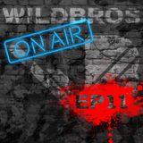 WildBros ON AIR EP #11