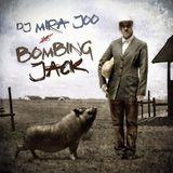 DJ Mira Joo - Bombing Jack