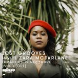 Lost Grooves Radio Show #38 Rinse Fr (Special guest: Zara Mc Farlane/Brownswood Rec. )