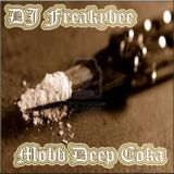 DJ FreakyBee Mobb Deep Coka