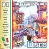 DJ West The Eighties Series Italo Disco Mix Volume 37