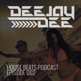 House Beats Podcast 002