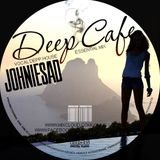 JOHNIESAD.. DEEP CAFE - New Star Generation Multy Podcast -- vocal deep essential mix