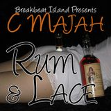 C Majah - Rum & Lace (dj set - May 2010)