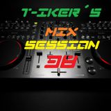 T-iker´s Mix Session 38
