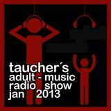 tauchers adult-music radioshow jan 2013