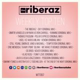 The Riberaz Weekly Top Ten 057