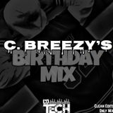 C. Breezy's B'Day Mix