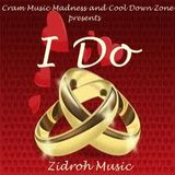 I Do by Zidroh Mix